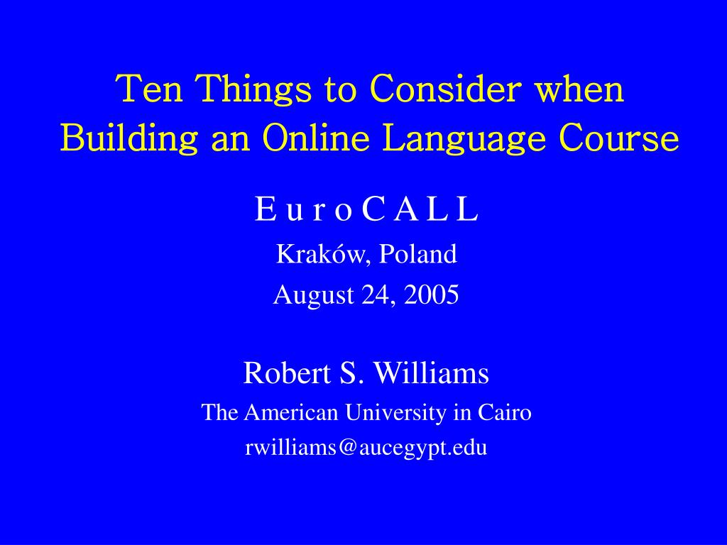 ten things to consider when building an online language course l.
