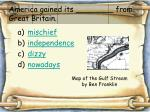 america gained its from great britain