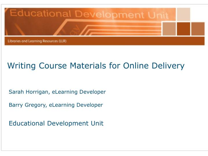 Writing Course Materials for Online Delivery
