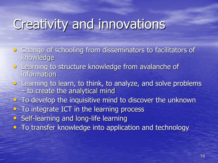 Creativity and innovations
