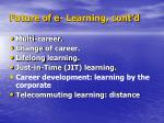 future of e learning cont d