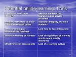 potential online learning cons