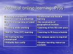 potential online learning pros