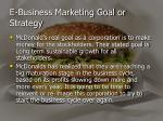 e business marketing goal or strategy