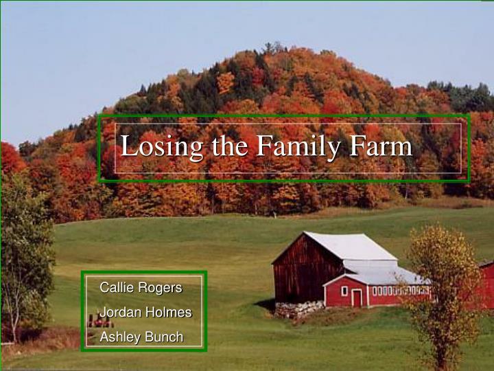 losing the family farm n.