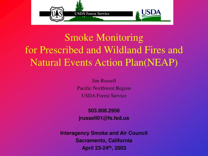 smoke monitoring for prescribed and wildland fires and natural events action plan neap n.