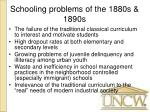 schooling problems of the 1880s 1890s