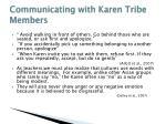 communicating with karen tribe members