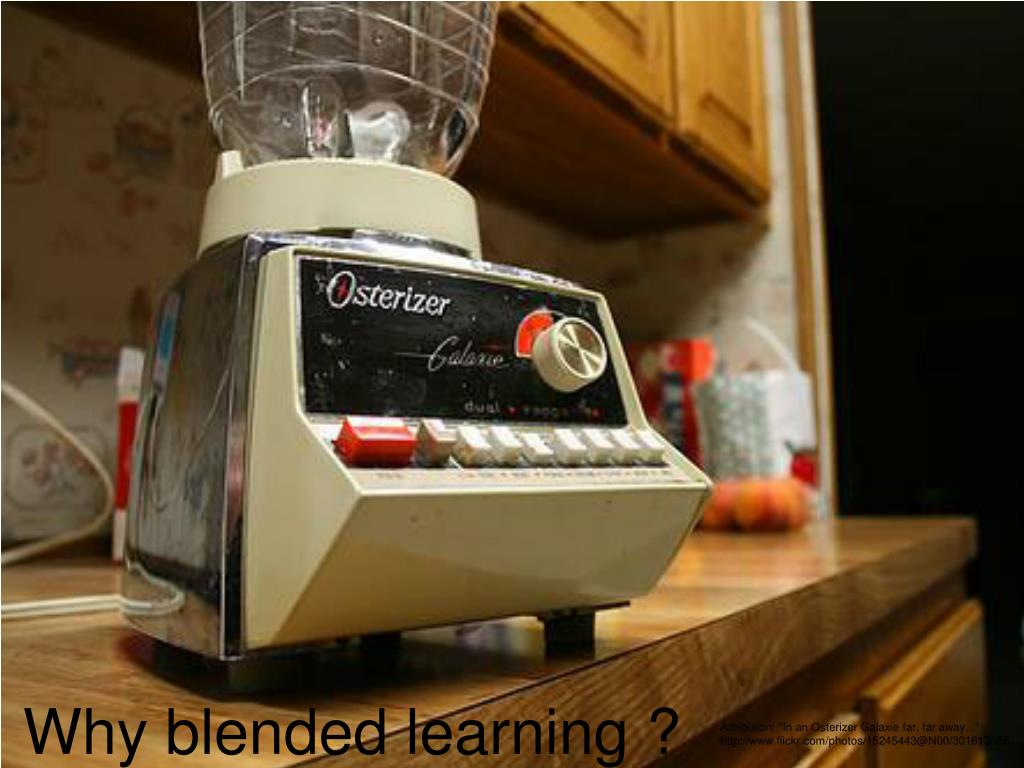 Why blended learning ?