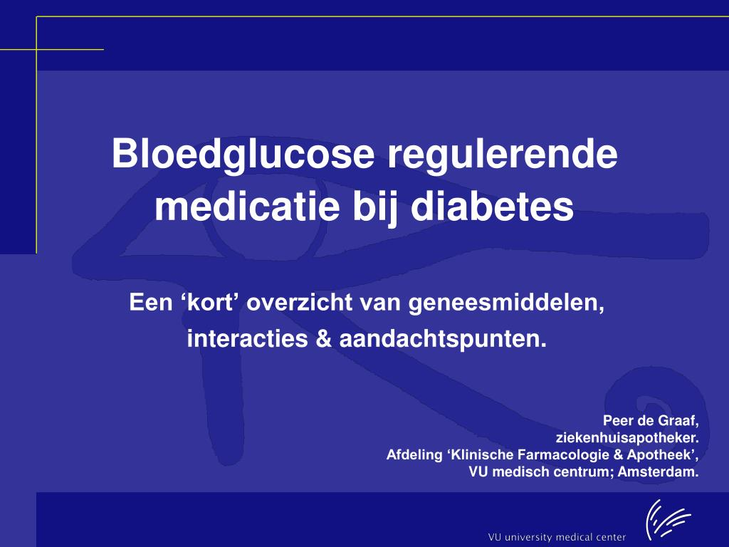 bloedglucose regulerende medicatie bij diabetes l.