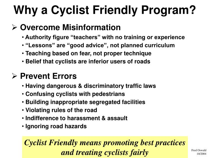 Why a Cyclist Friendly Program?