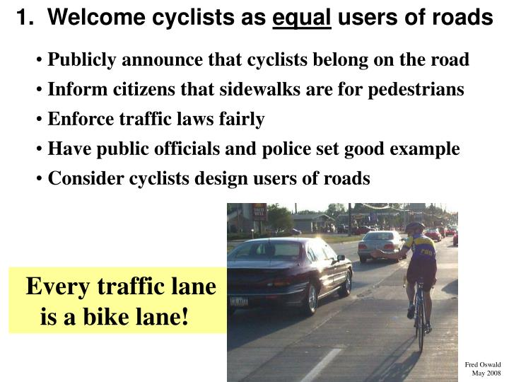1.  Welcome cyclists as