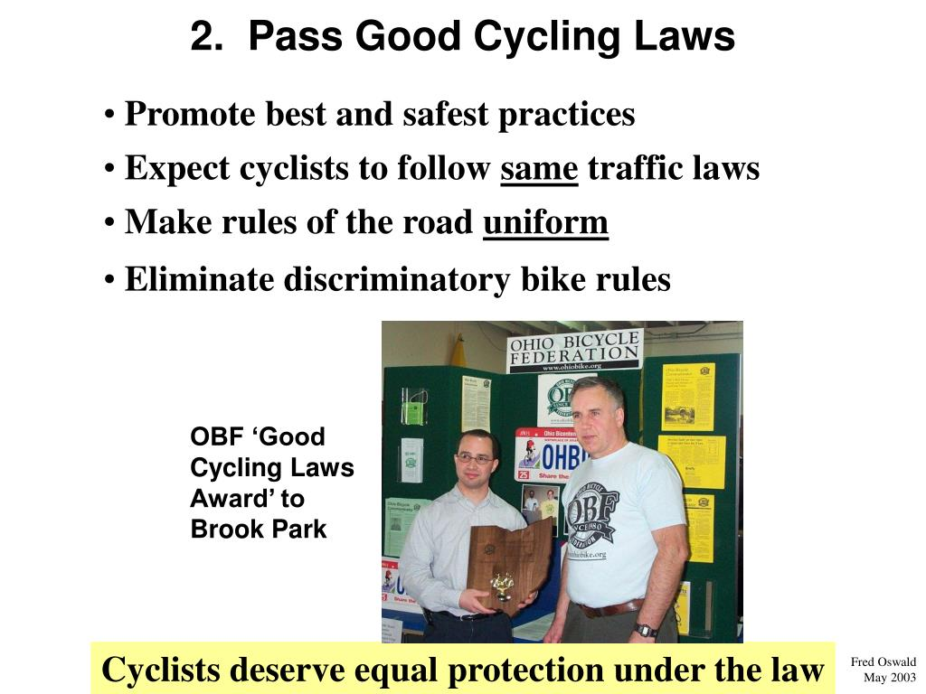 2.  Pass Good Cycling Laws