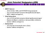 joint potential designators jpd