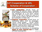 int l cooperation udl scheme of cooperation