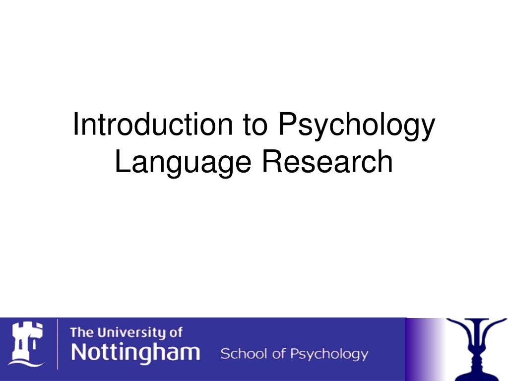 introduction to psychology language research l.