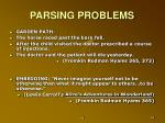 parsing problems