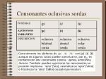 consonantes oclusivas sordas