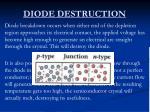 diode destruction