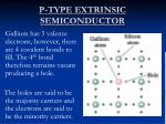 p type extrinsic semiconductor