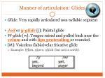 manner of articulation glides