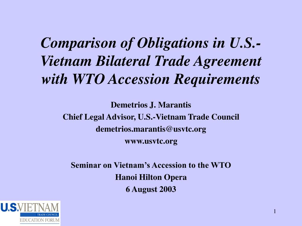 comparison of obligations in u s vietnam bilateral trade agreement with wto accession requirements l.