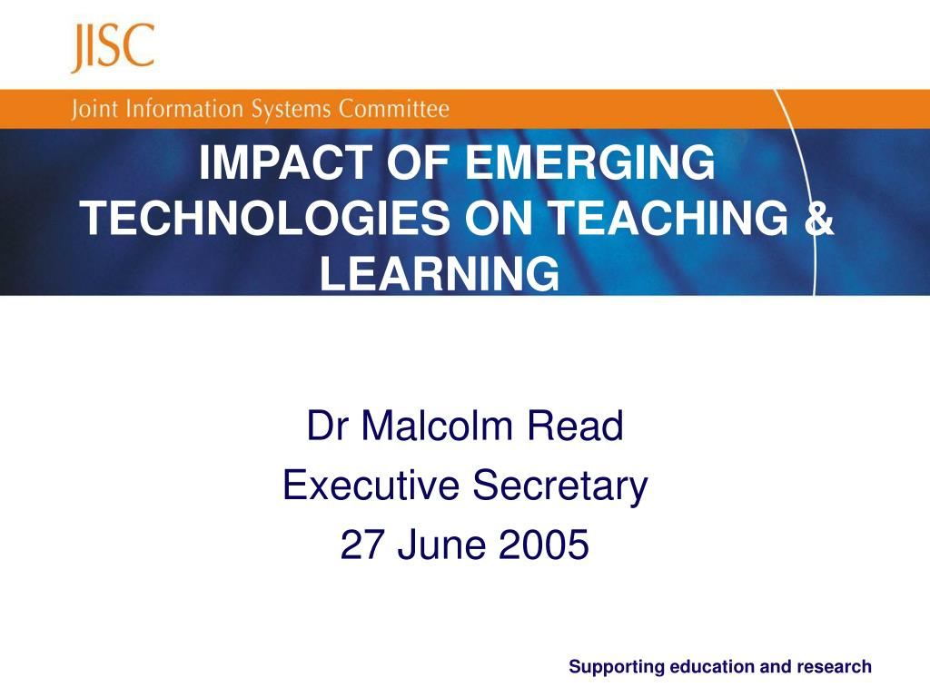 impact of emerging technologies on teaching learning l.