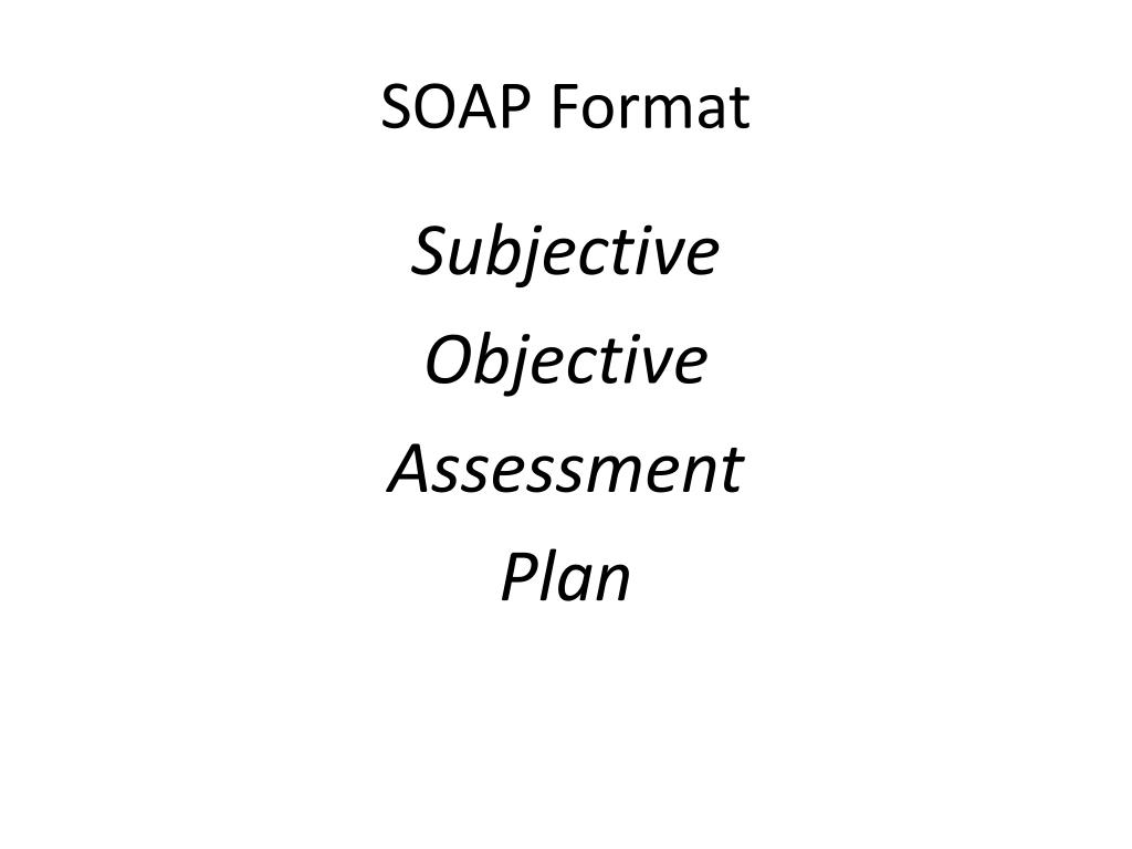 SOAP Format