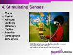 4 stimulating senses
