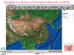 examples for archives of geospatial materials in ndap