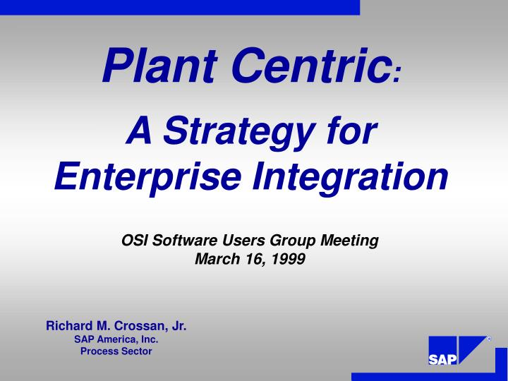 a strategy for enterprise integration n.