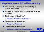 misperceptions of r 3 in manufacturing