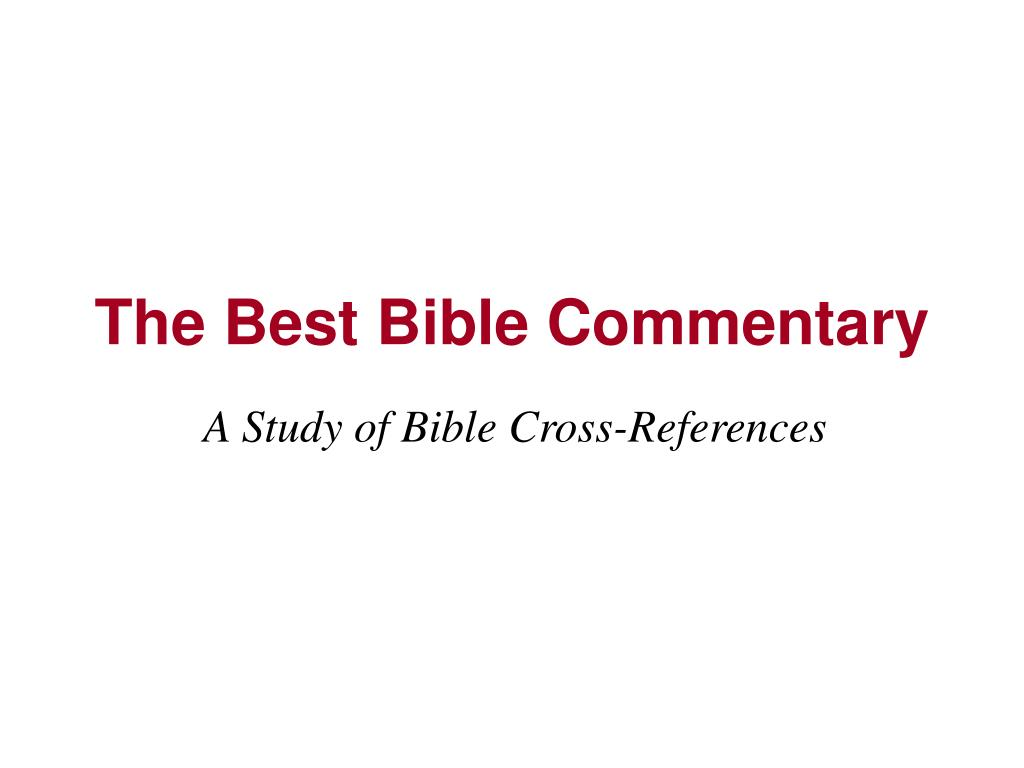 The Best Bible Commentary