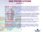 2008 prosecutions continued