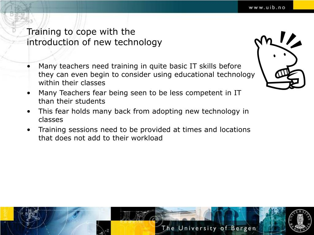 Training to cope with the introduction of new technology