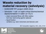 wasste reduction by material recovery solvolysis