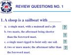 review questions no 1