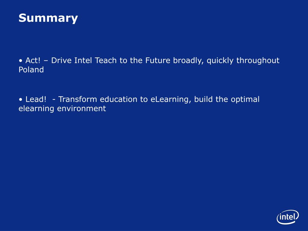Act! – Drive Intel Teach to the Future broadly, quickly throughout Poland