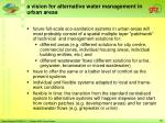 a vision for alternative water management in urban areas