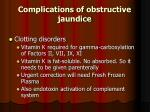 complications of obstructive jaundice131