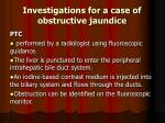 investigations for a case of obstructive jaundice33