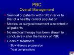 pbc overall management