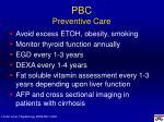 pbc preventive care