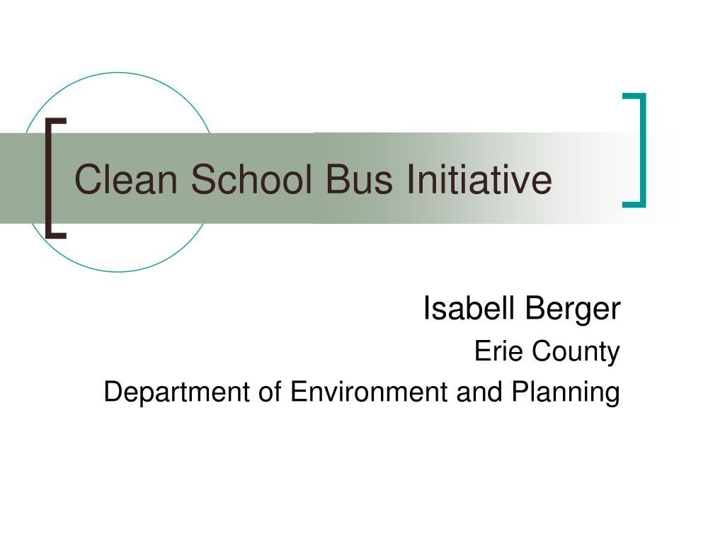 clean school bus initiative l.