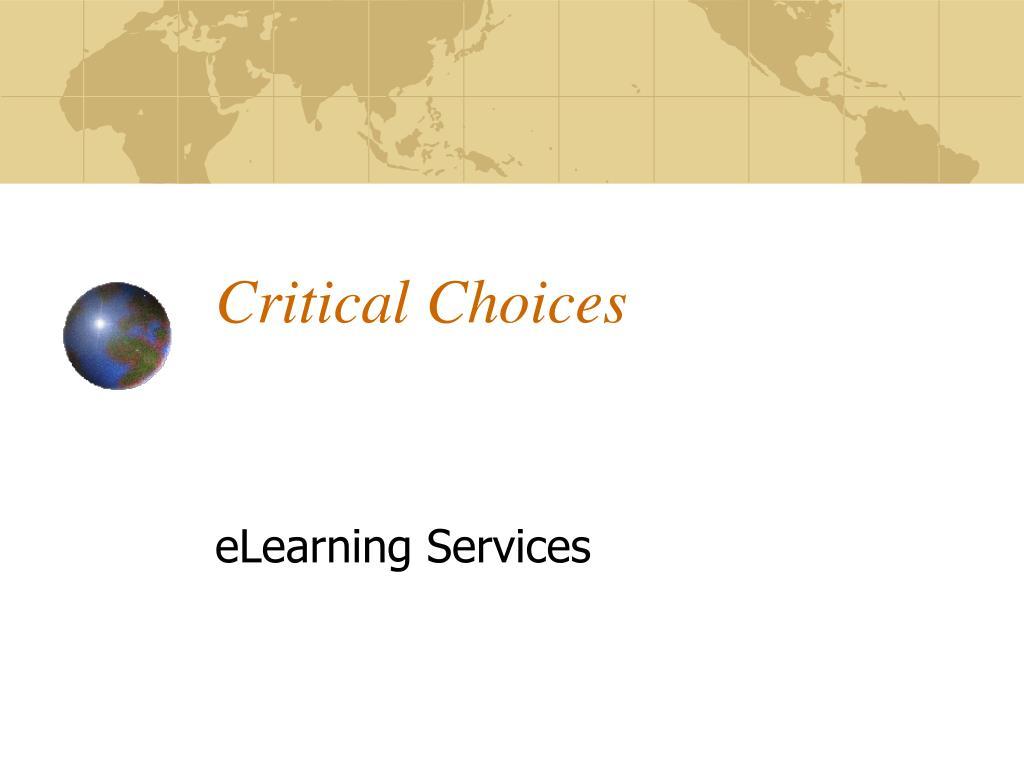 critical choices l.