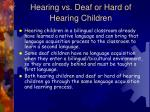 hearing vs deaf or hard of hearing children