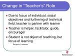 change in teacher s role