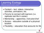 learning ecology what do learners need to learn