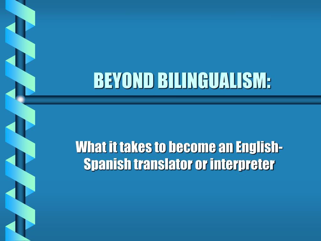 beyond bilingualism l.