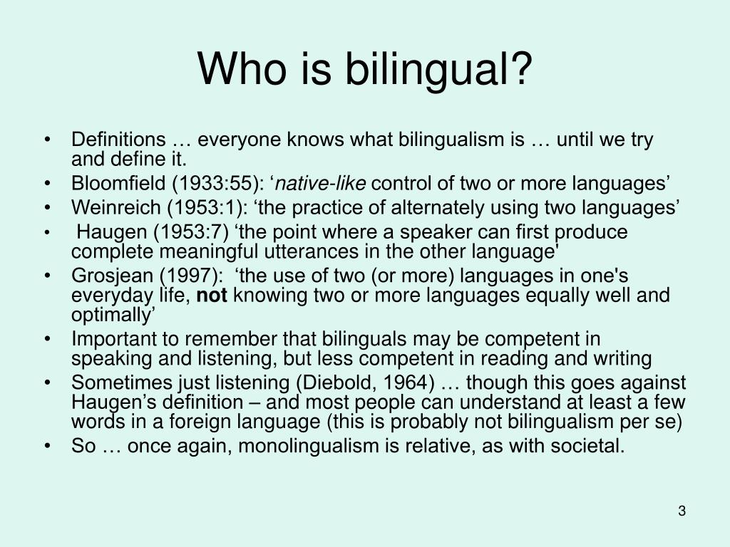 Who is bilingual?